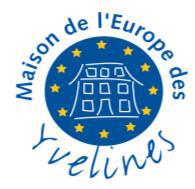 La MAISON DE L'EUROPE DES YVELINES (MdEY)