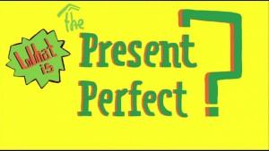 present perfect anglais