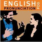 english pronunciation pod podcast
